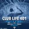 Tiëstos Club Life Podcast 401 - First Hour