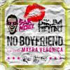 Sak Noel, Dj Kuba & Neitan ft. Mayra Veronica - No Boyfriend (Reid Stefan Remix)