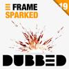FRAME - Sparked