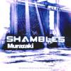 Murazaki - Shambles (Original Mix) [New 2015 EDM Trap]