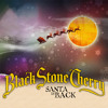 Black Stone Cherry - Santa Claus is Back in Town