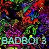 BADBOI MIX 3