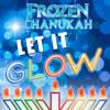 Let It Glow - Do you wanna play some Dreidel?