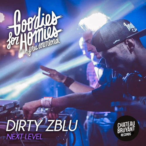 Dirty Zblu Ft Gadmandubs - Next Level (Original Mix)