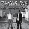 Zany & DV8 - Nothin Else Matters (Skorm 2014 Edit)