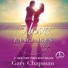 """""""The Five Love Languages"""" by Gary Chapman, read by Gary Chapman"""