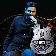 Aankhen Teri - MTV Unplugged - Mithoon