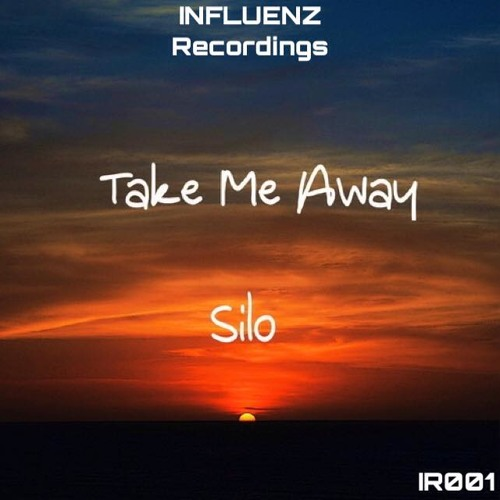 Silo - Take Me Away //(Click Buy for Free DL)