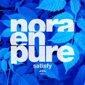 Satisfy (Radio Mix) by Nora En Pure