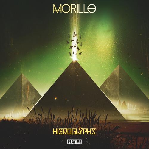 Morillo - Hieroglyphs EP