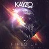 2.  Kayzo - Fired Up (feat. Nina Sung)(Synchronice Remix)