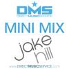 DMS MINI MIX WEEK #147 DJ JAKE HILL