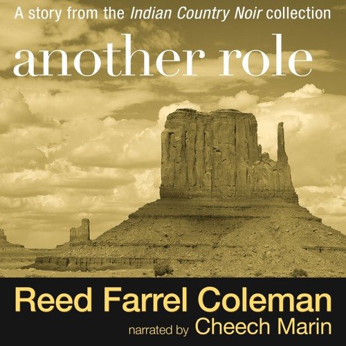Another Role by Reed Farrel Coleman, Narrated by Cheech Marin - Indian Country Noir