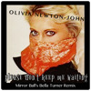 Olivia Newton-John - Please Don't Keep Me Waiting (Mirror Ball & Bella Turner Remix)