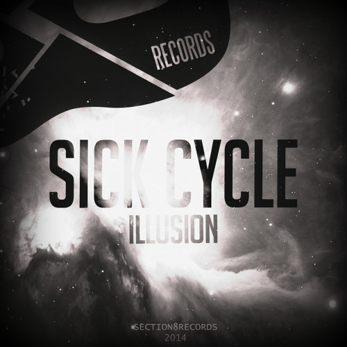 Sick Cycle & Manu Francois - We Rise and Fall [SECTION8BASS016]