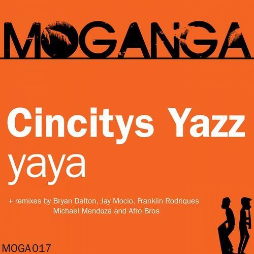 Cincity's Yazz feat. Landy Neves - Yaya  (Bryan Dalton Vocal Mix)