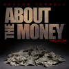 Devvon Terrell - About The Money