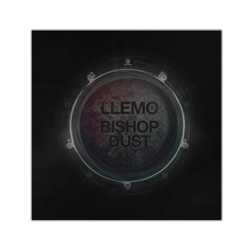 Teaser - Llemo & Bishop Dust -  EP