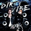 Skrillex ft Diplo featuring G Dragon and CL - Dirty Vibe (DJ Snake , Jose Mike Vega Remix)