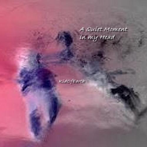 """A Quiet Moment In My Head...""(Original).©"