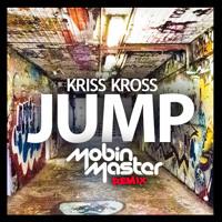 Kriss Kross - Jump (Mobin Master Remix)