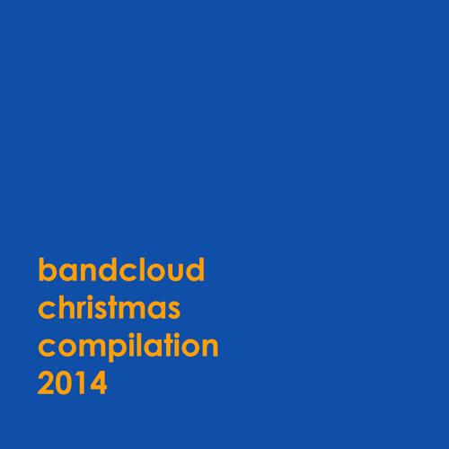 Bandcloud Christmas Compilation 2014