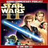 Star Wars Episode 2 Attack Of The Clones (BluRay) Audio Commentary Podcast AUDIO
