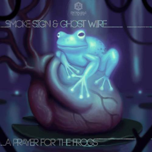 Smoke Sign - A Preyer for the frogs (RainBird Remix) OUT NOW!!