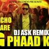 Happy Ending - G Phaad Ke - Dj ASK Remix