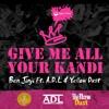 Ben Jinji ft. A.D.L & Ÿēĺļōŵ Ðúșŧ - Give Me All Your Kandi *FREE DOWNLOAD*