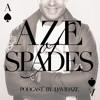 Aze Of Spades 19 (Zaltaio Van Berg Guest Mix)