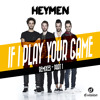 Heymen - If I Play Your Game (Alle Farben & Younotus Remix) [Out now on Beatport]