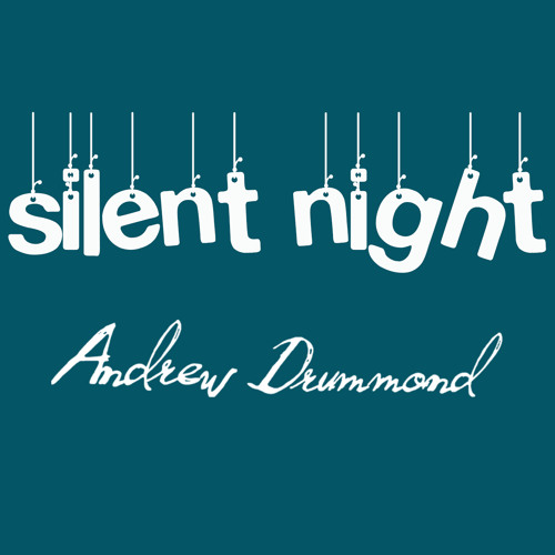 Silent Night by Andrew Drummond