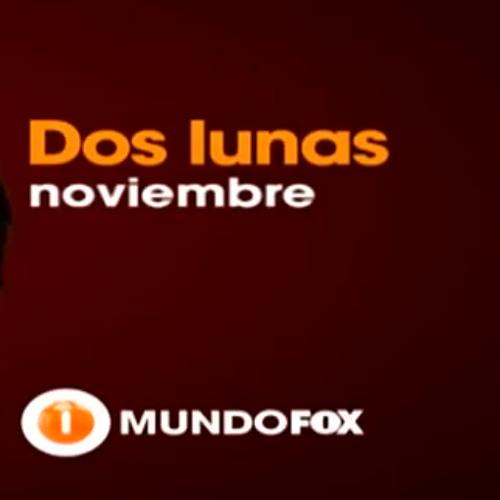 Dos Lunas Tv Series (Continuos Mix) - Broadcast On Fox Tv