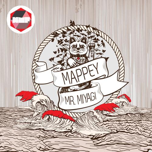 Mappey - Mr. Miyagi