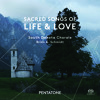 Sacred Songs of Life & Love - Pärt, Martinaitis, Nysted, et al./ South Dakota Chorale/ Brian Schmidt