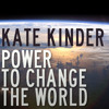 Power to change the World - Kate Kinder - 14-12-2014 Manc AM