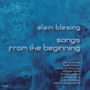 Alain Blesing - Songs From The Beginning - California - Musea RecordsFGBG4655AR