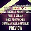 Steve Angello, Mightyfools, AN21 & Sebjak - Gods Footrocker (Juanma Vallejo Mashup)[FREE DOWNLOAD]