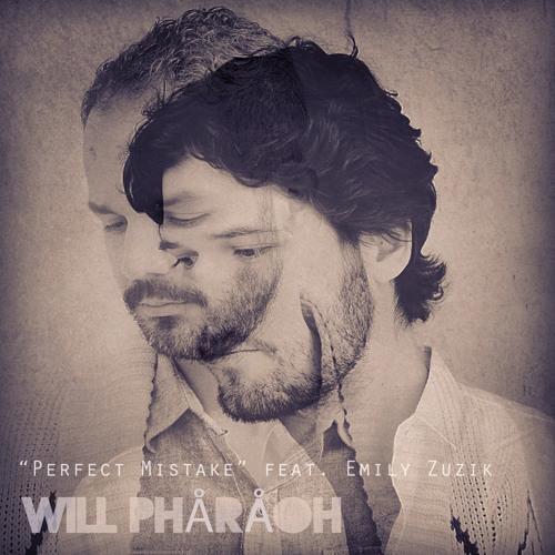"""Perfect Mistake"" Will Phåråoh (feat. Emily Zuzik)"