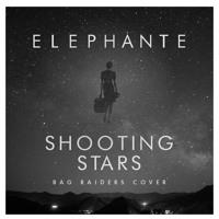 Elephante - Shooting Stars (Bag Raiders Cover)