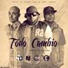 Todo Cambio-Ñejo El Broko Ft Nicky Jam & Tony Lenta