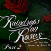 An-ten-nae Feat. AliceD - Raindrops On Roses Part 2