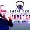 Ahmet Kaya - Nereden Bileceksiniz (Engin Özkan Mix ) mp3