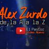 Posición Numero 6 - El Pastor - Alex Zurdo