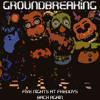Back Again | Five Nights at Freddy's 2 Song | Groundbreaking (Instrumental Version)