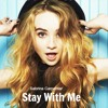 Stay With Me (Cover) - Sabrina Carpenter
