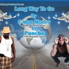 Long Way To Go By C-Moe Money Ft. Puncho