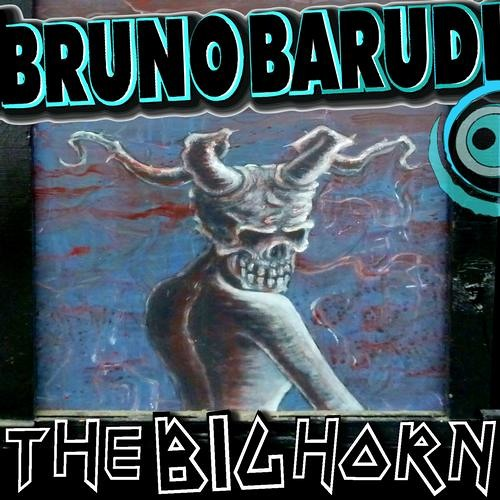 Bruno Barudi - The Big Horn (Original Mix)