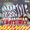 Freestyle Christmas (DJ Papa C Mega-Mixx) 2014